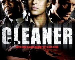 Cleaner 2007 Hindi Dubbed Movie Watch Online