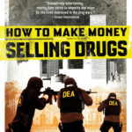 How to Make Money Selling Drugs (2012) Download HD 480p 150MB