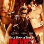 Once Upon a Time in Mexico (2003) 300MB Dual Audio