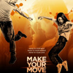 Make Your Move 2013 Watch Online