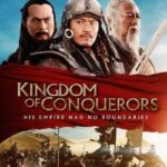 Kingdom of Conquerors 2013 Watch Full Movie online