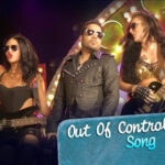 Out Of Control Munde – Video Song – Purani Jeans (2014) downloade in HD