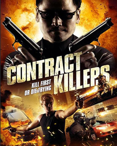 Contract Killers 2014 Watch Online Movie For Free In HD 720p