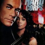 The Hard Corps (2006) 300MB Dual Audio free Download In HD 1080p