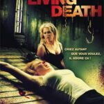Living Death (2006) Dual Audio Free Download In HD 720p 300MB