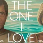 The One I Love (2014) Movie Free Download In English 480p 400MB