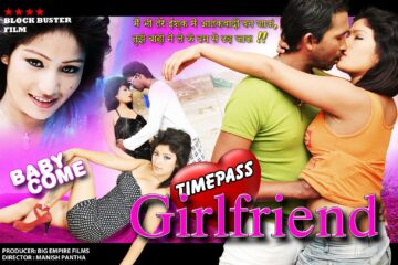 Timepass Girlfriend (2015) Hindi Movie 720p