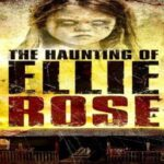 The Haunting of Ellie Rose 2015 DVDRip XViD free download 400MB