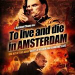 To Live and Die in Amsterdam 2016 HDRip 720p