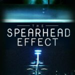 The Spearhead Effect (2017) English 480P 550MB