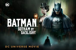 Batman Gotham by Gaslight 2018