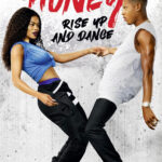 Honey: Rise Up and Dance (2018) English DVDRip XviD 900MB