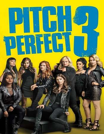 Pitch Perfect 3 2017 English 250MB BRRip 480p