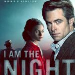 I Am the Night S01E03 300MB Web-DL 720p ESubs