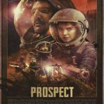 Prospect 2018 English 200MB Web-DL 480p