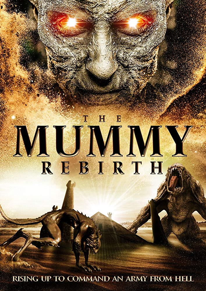 The Mummy Rebirth 2019