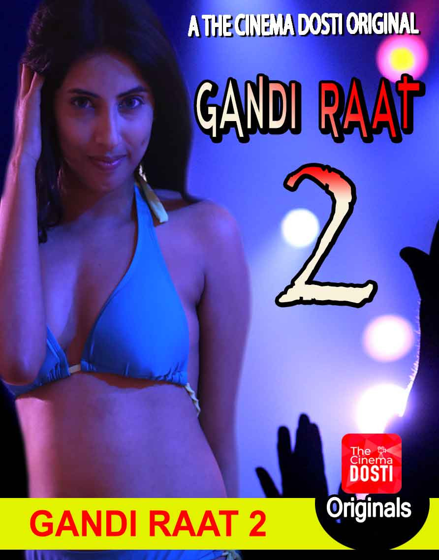 Gandi Raat 2 (2020) CinemaDosti Originals Hindi Short Film 720p WEB-DL 150MB